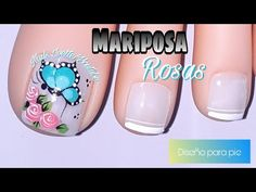 Decoración de uñas para pie mariposa y rosas (pie de práctica) - YouTube Toe Nail Art, Toe Nails, Butterfly Makeup, Nail Effects, Manicure And Pedicure, Nail Art Designs, Nail Polish, Make It Yourself, Videos