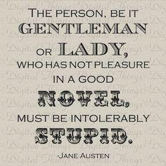 Jane Austen Quote Pride and Prejudice No Pleasure by DigitalThings, $1.00