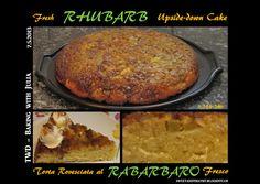 Sweet and That's it: Fresh Rhubarb Upside-Down Cake - Torta Rovesciata al Rabarbaro Fresco Rhubarb Upside Down Cake, Baking With Julia, Fresco, Yummy Food, Beef, Recipes, Meat, Fresh, Delicious Food