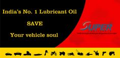 India's No. 1 Lubricant oil save your vehicle soul.