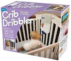 Prank Pack Crib Dribbler Prank Pack https://www.amazon.com/dp/B00A26VGPA/ref=cm_sw_r_pi_dp_x_UgWOybGVHP0B8