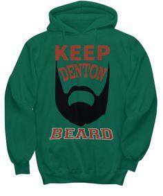 Keep Denton Beard - Hoodie  #hoodie #fashion #style #beard #shopping