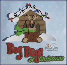 Dog Days of Christmas, premade paper piecing, scrapbook page, album, border, made to order, puppy, boy, girl, winter on Etsy, $11.99