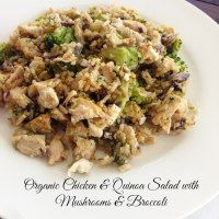 http://domesticmommyhood.com/organic-chicken-quinoa-salad-mushrooms-broccoli/