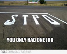 Image result for you only had one job