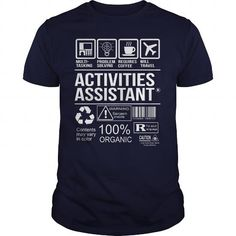 Awesome Tee For Activities Assistant T-Shirts, Hoodies (22.99$ ==► Shopping Now!)