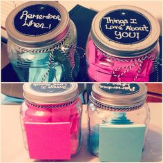 My gift to my fiancé Connor this year for Christmas! The pink one is filled with what I love about him, and the blue one has our favorite memories together! I superglued packs of post-it notes on the back so we can add to the jars!