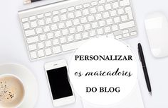 Como inserir e personalizar o gadget Marcadores no blog.