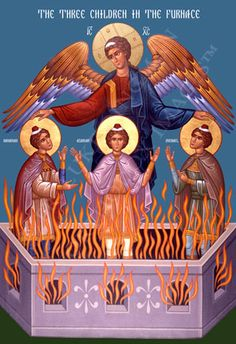 Three youths in wicked King Nebuchadnezzar's burning fiery furnace