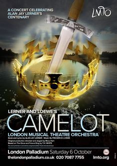 Design of theatre poster for London Musical Theatre Orchestra's Camelot at London Palladium by Design. Musical Theatre, Art Market, Musicals, Typography, London, Poster, Design, Letterpress, Big Ben London