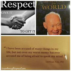 Inspired and always will because  of him.. Thank you Mr Lee Kuan Yew.