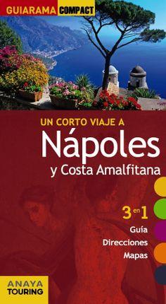 Nápoles y Costa Amalfitana, Anaya Touring Lonely Planet, Anaya, Touring, Costa, Movies, Movie Posters, Maps, Cover Pages, Viajes