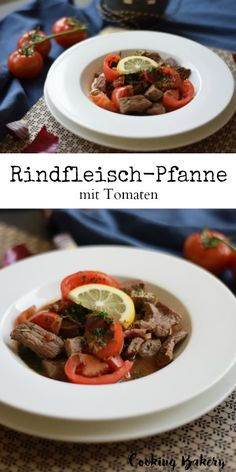 Rindfleisch-Tomaten-Pfanne, ein leichtes Low-Carb Gericht - COOKING BAKERY Beef, Food, Tomatoes, Healthy Suppers, Healthy Recipes, Easy Meals, Cooking Recipes, Meal, Essen
