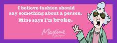 Fashion = I'm Broke