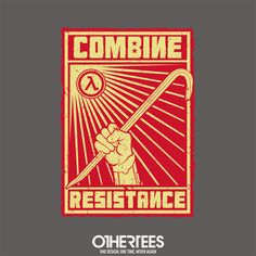 """Combine Resistance"" by Latvilous T-shirts, Tank Tops, Sweatshirts and Hoodies are on sale until December 10th at www.OtherTees.com #HalfLife #Games #Gaming #OtherTees"