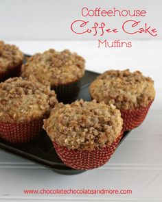 These Coffeehouse Coffee Cake Muffins are so good, they have the streusel on the top and inside!  www.chocolatechocolateandmore.com