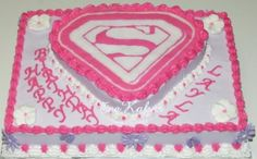 Supergirl Birthday Cake- Maybe my daughter will be a daddy's girl and love superheroes like him :)