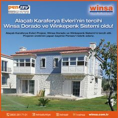 Alaçatı Karaferya Evleri Projesi, Winsa Dorado ve Winkepenk Sistemi'ni tercih etti. Projenin üretimini yapan bayimiz Pensev'i tebrik ederiz.