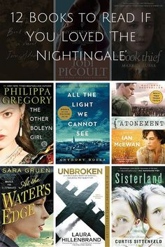 12 Books to Read If You Love Historical Fiction Books Like The Nightingale, Unbroken, and All the Light We Cannot See