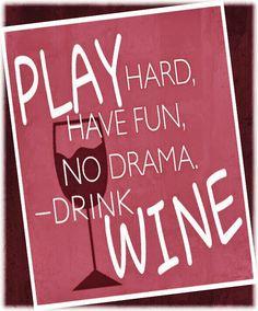 Play hard - Drink Wine.... Wine x Life     __[↳₥¢↰] #Emsie #cPinks (Wine glass Illustration Quotes) #Wine@Bit