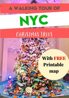 Christmas Trees in NYC that you need to see! Free Christmas fun in New York City. With a free printable map!