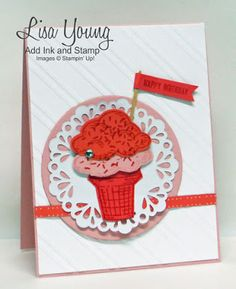 Add Ink and Stamp: Sprinkles of Life Ice Cream - SU - Birthday by Lisa Young