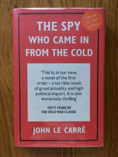 The Spy Who Came in From the Cold - le Carr�, John