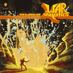 At War With the Mystics est un album de The Flaming Lips. Retrouvez les avis à propos de At War With the Mystics. The Flaming Lips, Cover Art, Cd Cover, Wayne Coyne, Lip Wallpaper, Pochette Album, Shops, Thing 1, Psychedelic Rock