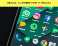 The Best 9 Way To Make Money On Facebook