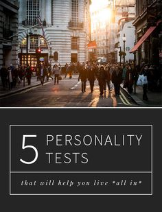 5 personality tests that will help you live *all in*!