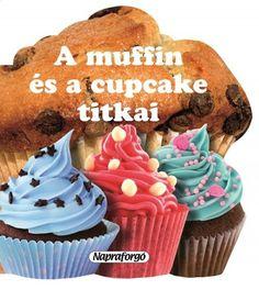 Recetas de cupcakes y muffins (Hardcover) Muffins, Tapas, Hamburger, Fries, Sweets, Cookies, Baking, Breakfast, Desserts