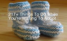 217+ Things to Do While You're Waiting To Adopt -- for yourself, for your partner, for others, and for your adoption journey.