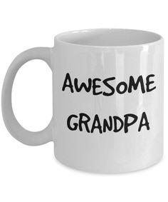 Awesome Grandpa Mug, New Grandpa, Gift for Grandpa Coffee, Tea Gift Cup For Father