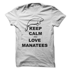 Keep Calm and Love Manatees - #gifts for girl friends #thoughtful gift. OBTAIN => https://www.sunfrog.com/LifeStyle/Keep-Calm-and-Love-Manatees.html?68278