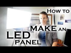 Video: How to Build a Powerful $500 DIY LED Light Panel for $70 | The Dream Within Pictures