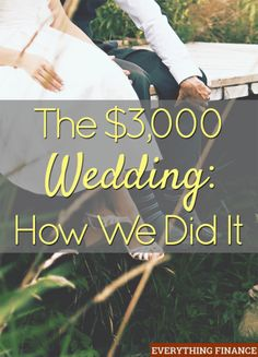 How one couple pulled together a wedding for $3,000. Lots of helpful money saving wedding tips. A must-read if you're planning a wedding.