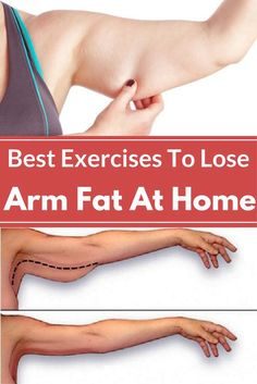 Best Exercises To Lose Arm Fat At Home