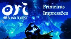 Ori and The Blind Forest - Primeiras Impressões