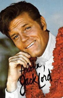 "Jack Lord (1920 - 1998) Played Det. Steve McGarrett on the TV series ""Hawaii Five-O"""