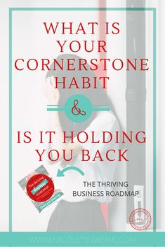 Do you know what your cornerstone habits are and the effect they are having on your business? Learn how to identify them and if they are propelling you forwards or holding you back. Plus some steps to change them. Business Coaching, Business Goals, Business Branding, Business Tips, Online Business, Sales And Marketing, Online Marketing, Wonder Women, Online Entrepreneur