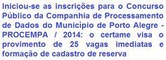 A Companhia de Processamento de Dados do Município de Porto Alegre / RS - PROCEMPA, faz saber da realização de Concurso Público para o provimento de 25 vagas imediatas e formação de cadastro de reserva do quadro geral para cargos de Nível Médio e Superior de sua Empresa, sob Regime Celetista. Os salários são de R$ 5.929,81 (aos cargos de Nível Superior) e de R$ 3.609,24 (aos cargos de Nível Médio), por jornada de trabalho semanal de 40 horas.
