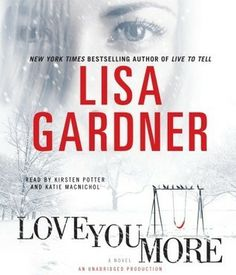 Love You More ( Detective D D Warren,  #5)