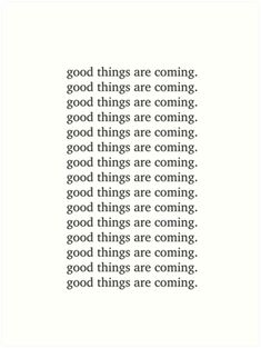Good Things Are Coming Inspiring Motivation Quotes – Real Time – Diet, Exercise, Fitness, Finance You for Healthy articles ideas Positive Quotes For Life Motivation, Work Motivational Quotes, Good Motivation, Best Love Quotes, Love Quotes For Him, Full Moon Quotes, Boundaries Quotes, Done Quotes, Fantasy Quotes