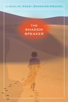 The Shadow Speaker - Fantasy set in Niger