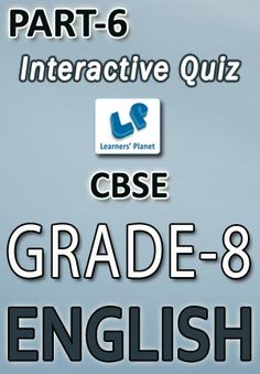 8-CBSE-ENGLISH-PART-6 Interactive quizzes & worksheets on subjective verb agreement, types of adverbs and usage of too for grade-8 CBSE English students. Pattern of questions : Multiple Choice Questions   PRICE :- RS.61.00