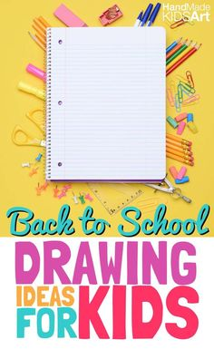7 Creative Back to School Drawing Ideas for Kids
