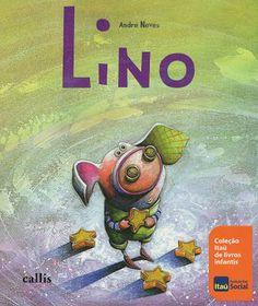 Dica de Livro Infantil: Lino - André Neves
