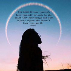 You need to love yourself