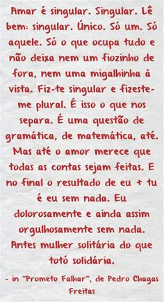 Pedro Chagas Freitas Portuguese Quotes, Note To Self, Powerful Words, Best Quotes, Texts, Notes, In This Moment, Thoughts, Paper