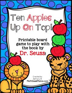 Looking for a fun and low prep math game to celebrate Dr. This Ten Apples Up On Top math game is easy to play and so fun! Preschool Apple Theme, Apple Activities, Preschool Letters, Preschool Games, Book Activities, Apple Games, Montessori Preschool, Ten Games, Math Board Games